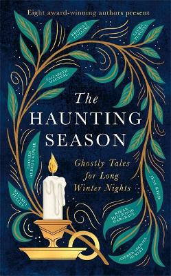 Haunting Season, The: Ghostly Tales for Long Winter Nights