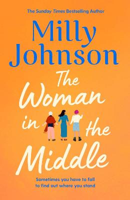 Woman in the Middle, The: the brilliant new novel from the a...