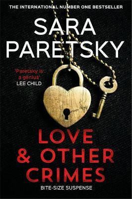 Love and Other Crimes: Short stories from the bestselling cr...
