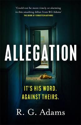 Allegation: the page-turning, unputdownable thriller from an...