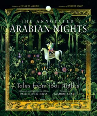 Annotated Arabian Nights, The: Tales from 1001 Nights