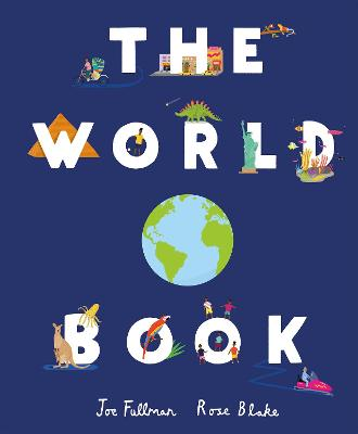 World Book, The: Explore the Facts, Stats and Flags of Every...