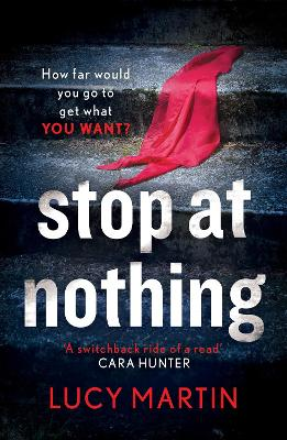 Stop at Nothing: 'A switchback ride of a read' C...