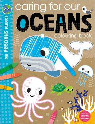 My Precious Planet Caring for Our Oceans Activity Book