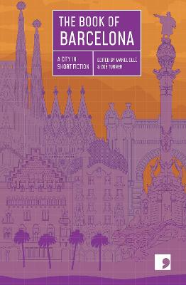 Book of Barcelona, The: A City in Short Fiction