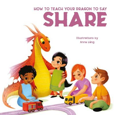 How to Teach Your Dragon to Say Share