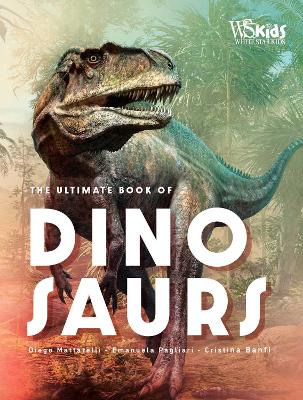 Ultimate Book of Dinosaurs, The