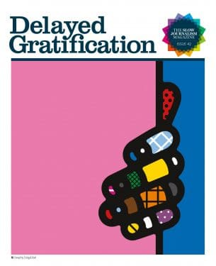 Delayed Gratification: Issue 42