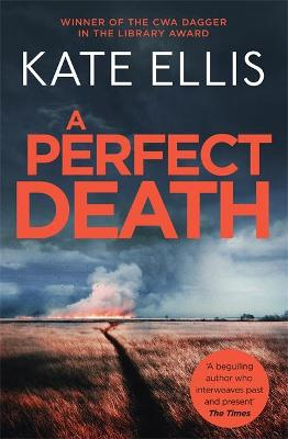 Perfect Death, A: Book 13 in the DI Wesley Peterson crime se...
