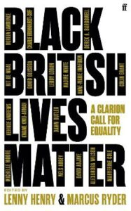 Black British Lives Matter: A Clarion Call for Equality