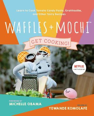 Waffles + Mochi: The Cookbook  : Learn to Cook Tomato Candy ...