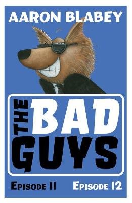 Bad Guys: Episode 11&12, The