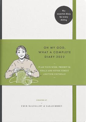 Oh My God, What a Complete Diary 2022