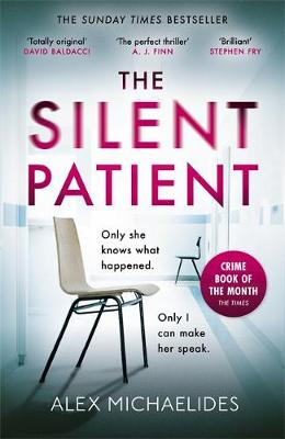 Silent Patient, The: The Sunday Times bestselling thriller