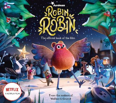 Robin Robin: The Official Book of the Film