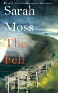 Signed & Dedicated Edition: The Fell
