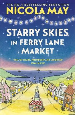 Starry Skies in Ferry Lane Market: Book 2 in a brand new ser...