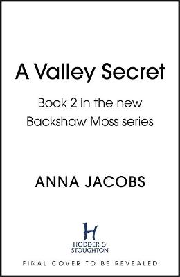 Valley Secret, A: Book 2 in the uplifting new Backshaw Moss ...