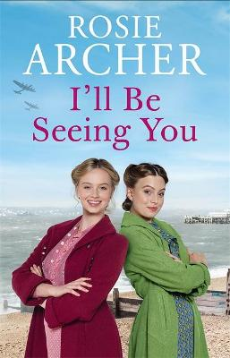I'll Be Seeing You: Picture House Girls 2