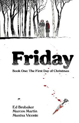 Friday, Book One: The First Day of Christmas