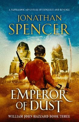 Emperor of Dust: A Napoleonic adventure of conquest and reve...