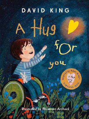 Hug For You, A: The heart-warming story of Adam King's...