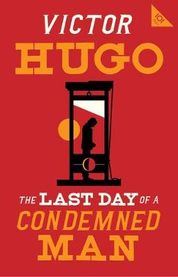 Last Day of a Condemned Man, The