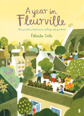 Year in Fleurville, A: recipes from balconies, rooftops, and...
