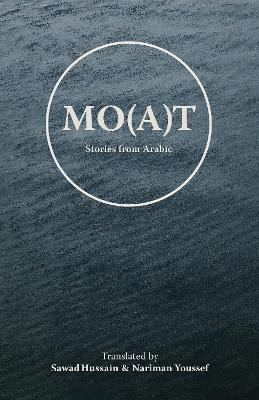 Mo(a)t: Stories From Arabic