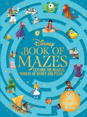 Disney Book of Mazes, The: Explore the Magical Worlds of Dis...
