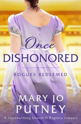 Once Dishonored: A heartwarming historical Regency romance
