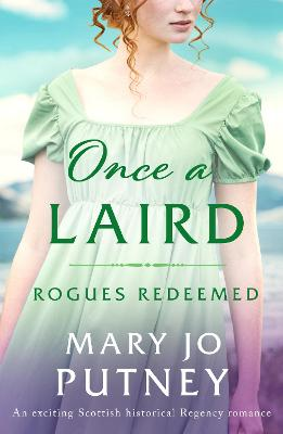 Once a Laird: An exciting Scottish historical Regency romanc...
